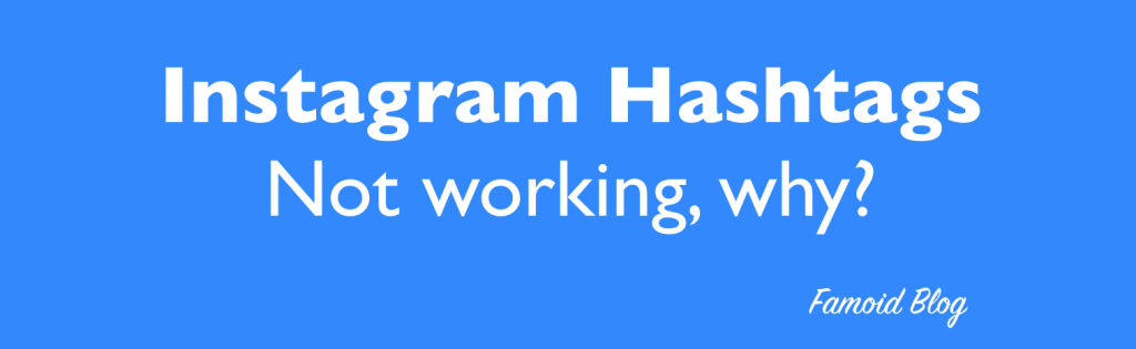 Instagram Hashtags Not Working!