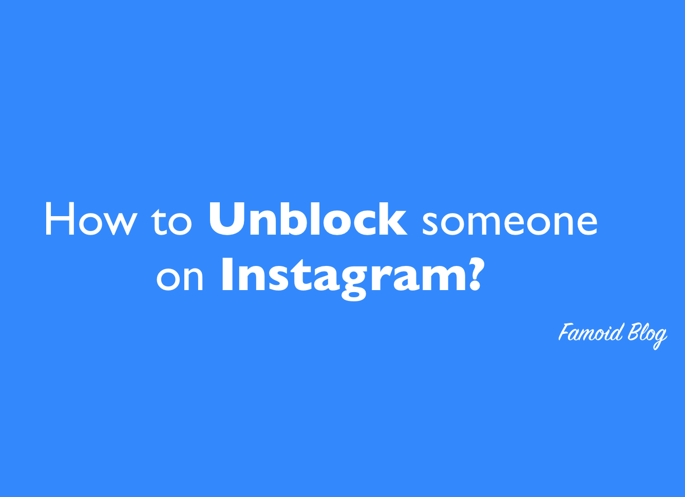 How to Unblock someone on Instagram? - 2018