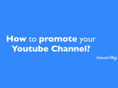 How to promote your youtube channel easily? - Famoid