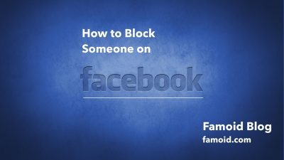 How to Block Someone on Facebook - Famoid