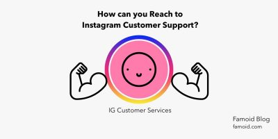 How can I reach to Instagram Support? - Famoid
