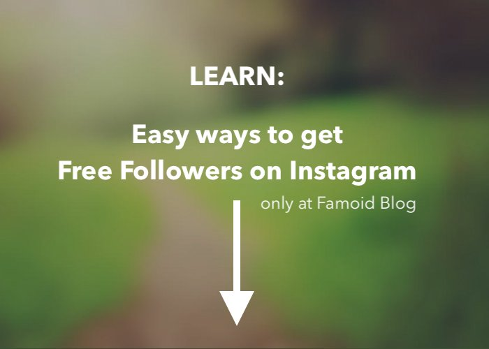 Super Easy Ways to get Free Followers on Instagram - Famoid