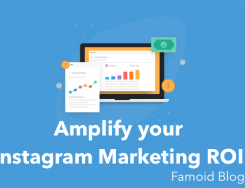 How to Amplify Your Instagram Marketing ROI – [in 2019]