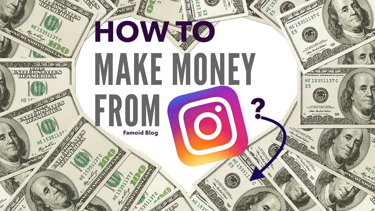 How to Make Money on Instagram ? - Famoid