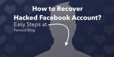 How to Get Back a Hacked Facebook Account? - Famoid