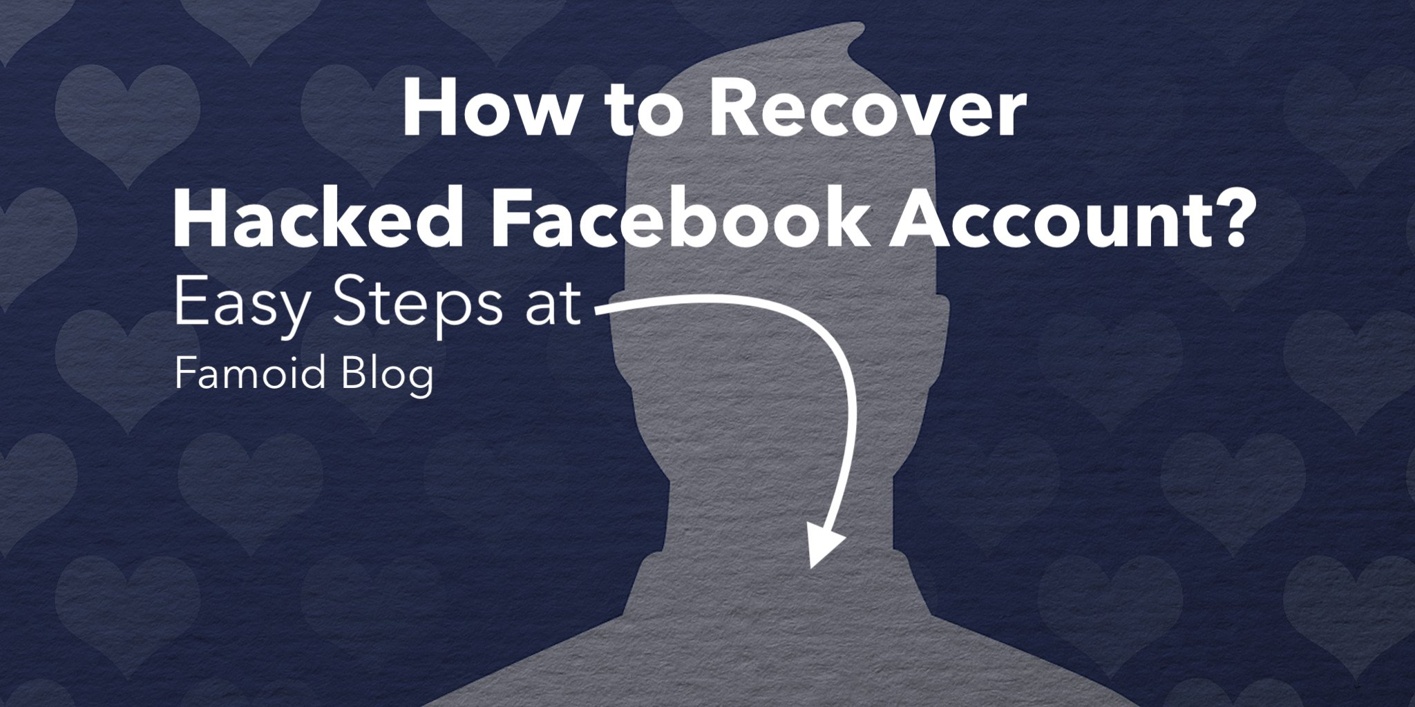 How To Recover Hacked Facebook Account in 2019? - [Updated]