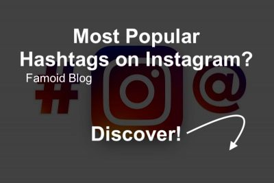 Most Popular Hashtags on Instagram in 2019 - Famoid