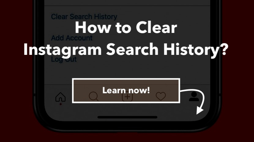 How to Clear Instagram Search History Easily? - Famoid