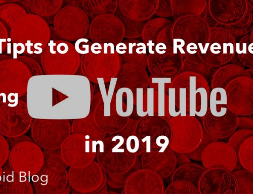 Tips to Generate Revenue using YouTube in 2019 – [Case Study]