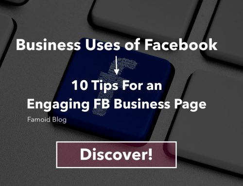 Business Uses of Facebook: 10 Tips For an Engaging FB Business Page