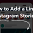 How to Add Link to an Instagram Story? - Famoid