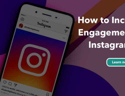 How to Increase Engagement on Instagram in 2019 – [Case Study]