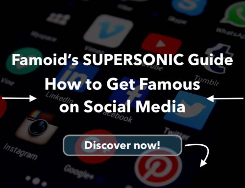 How to Get Famous on Social Media: Your Step-By-Step Guide to Living the Influencer Life!