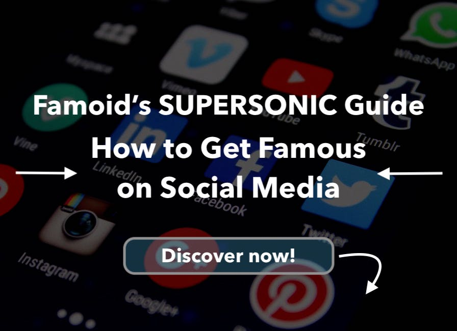 How to Get Famous on Social Media - Famoid