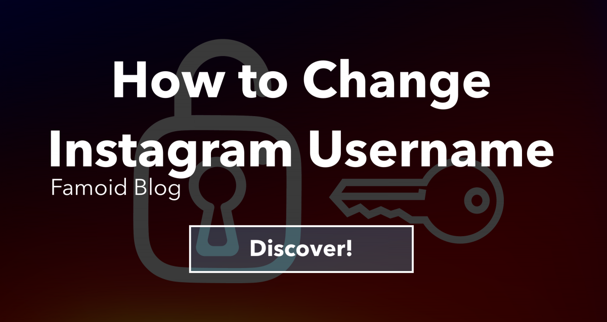 How to Change Username on Instagram? - Famoid Blog