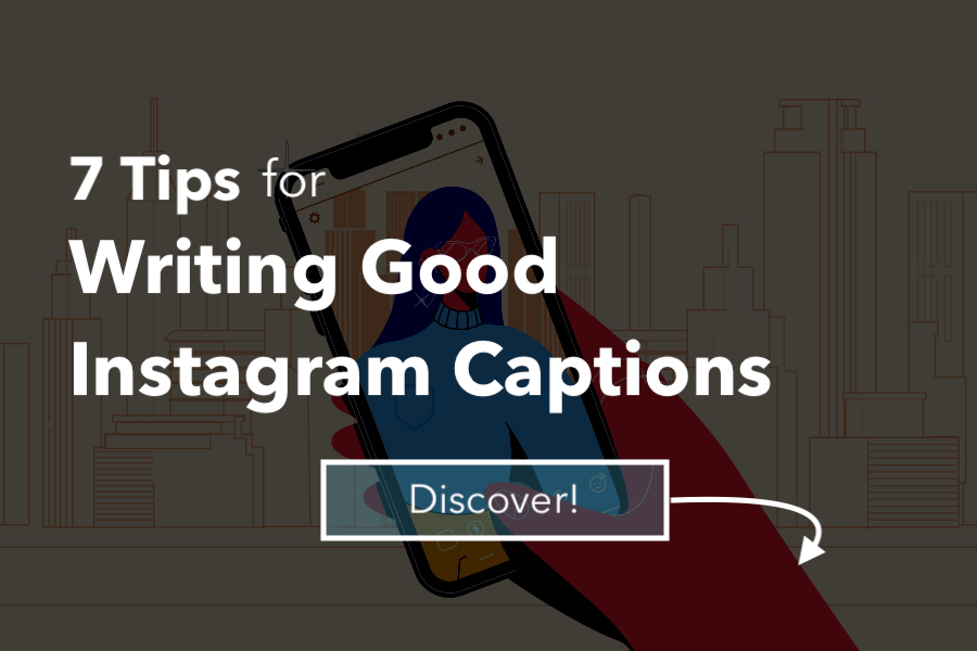 7 Tips for Good Instagram Captions in 2020 - Famoid Blog