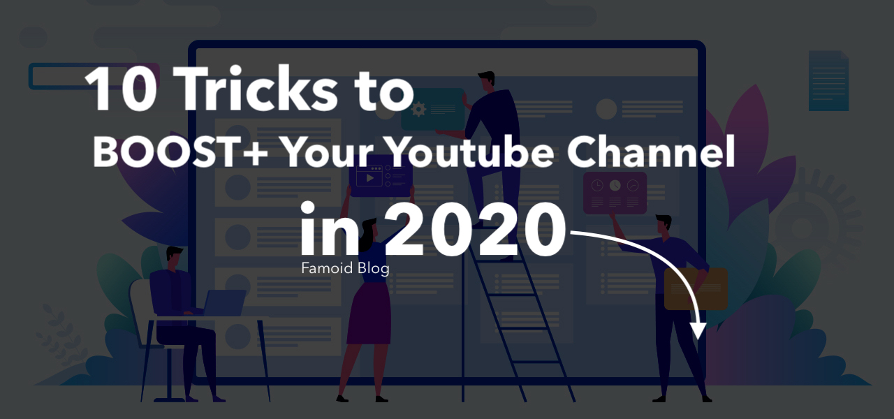 Tricks and Tips to Boost Engagement on Youtube - Famoid