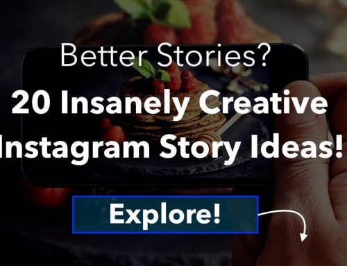 20 Insanely Creative (And Easy!) Instagram Story Ideas – [PROVEN!]