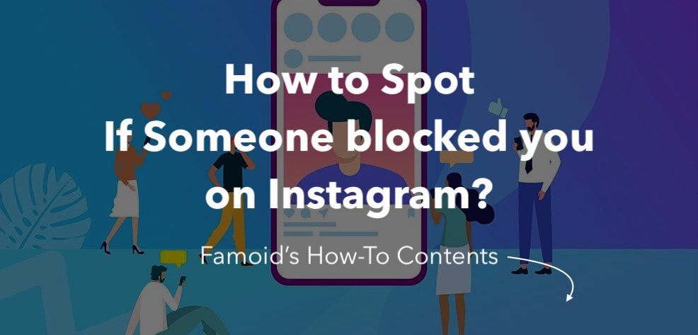 How to Know If Someone Blocked You on Instagram - Famoid