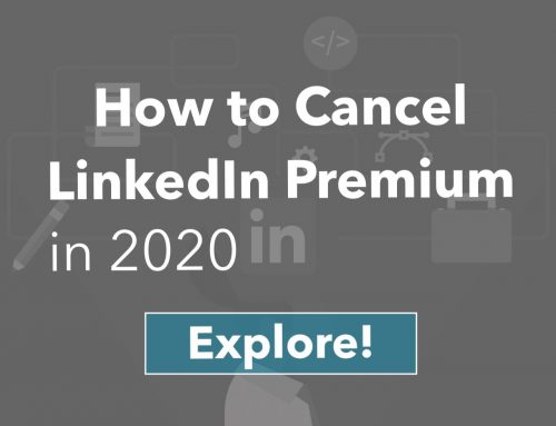 How to Cancel LinkedIn Premium in [2020] | [Simple Steps!]