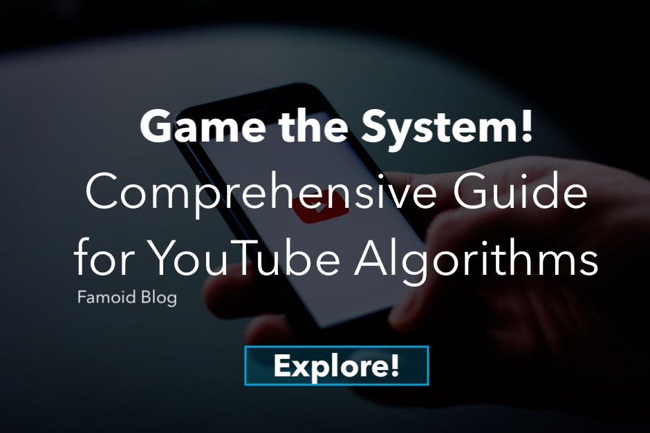 A Comprehensive Guide to the Current YouTube Algorithm