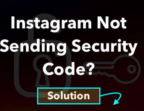 Instagram Not Sending Security Code to Login? – How to Fix [2020]