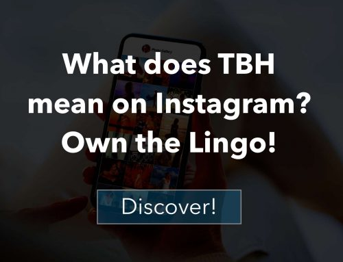 What does TBH mean on Instagram? Own the Lingo!