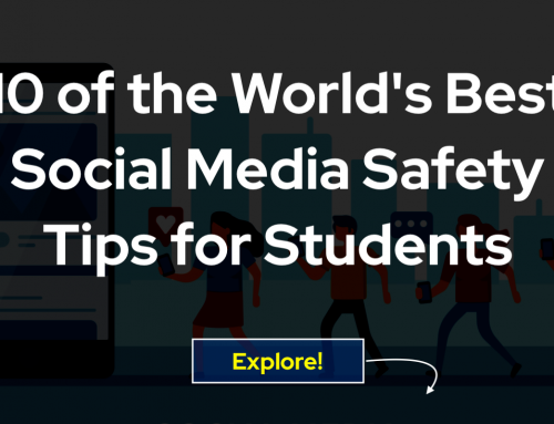 10 of the World's Best Social Media Safety Tips for Students