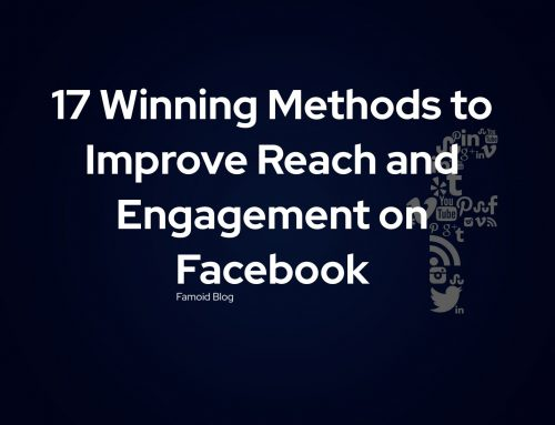 17 Winning Methods to Improve Reach and Engagement on Facebook