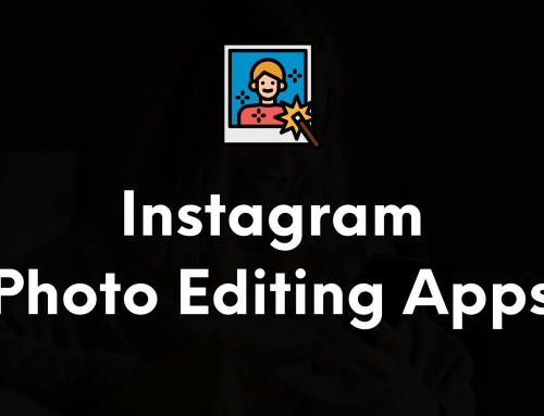 8 Best Instagram Photo Editing Apps in 2021 (Android & iPhone)
