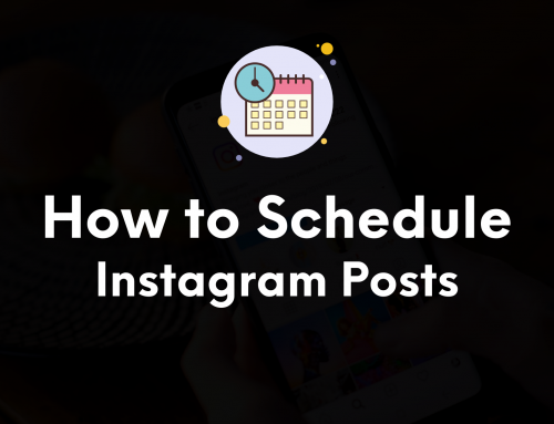 How to Schedule Instagram Posts in 2021 (Ultimate Guide)